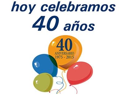 ¡Celebramos nuestro 40 aniversario!