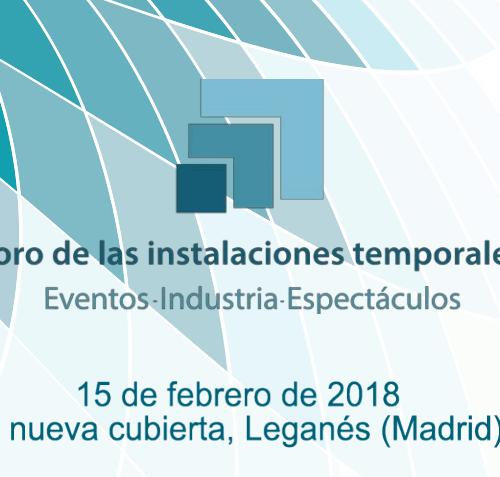 Patrocinamos el Foro de Instalaciones Temporales 2018