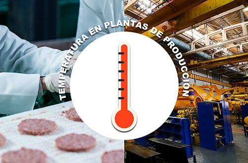 Solucionar las altas temperaturas en las plantas de producción