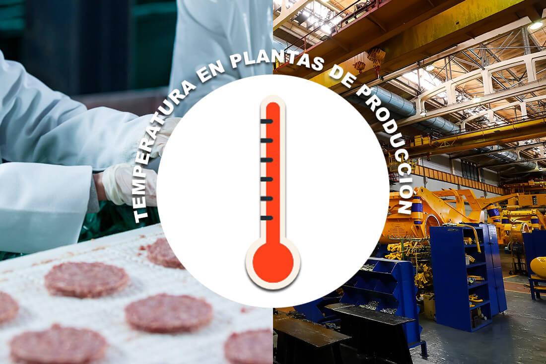 Control de temperatura en las plantas de producción